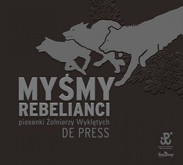 Myśmy Rebelianci (2009)